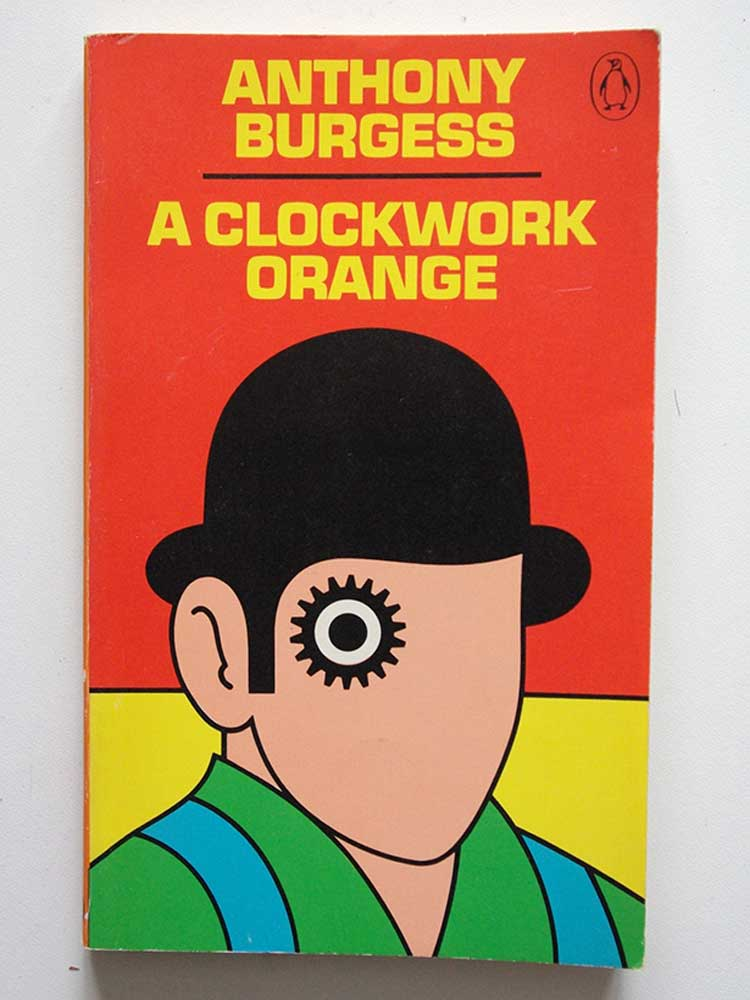 Cover of Anthony Burgess A Clockwork Orange